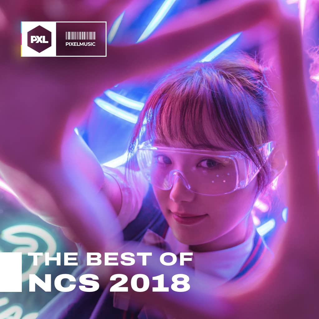Best of NCS 2018